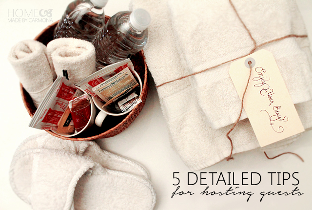 5 detailed tips for hosting guests
