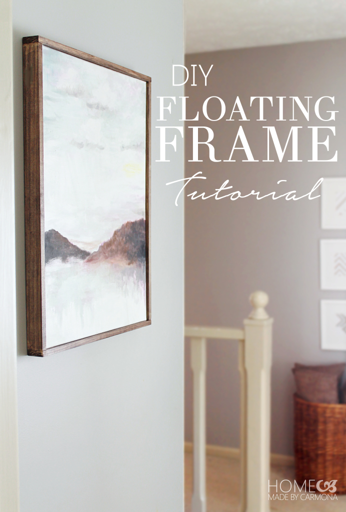 DIY Floating Frame Tutorial
