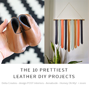 The 10 Prettiest Leather DIY Projects