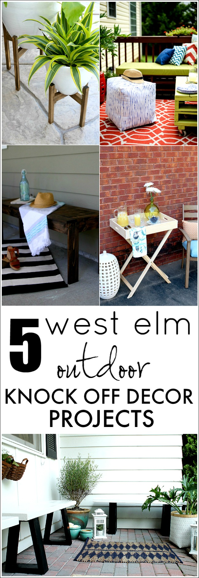 5 West Elm Outdoor Knock Off Projects