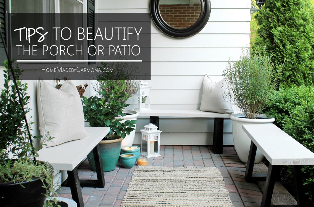 Tips To Beautify Your Porch or Patio