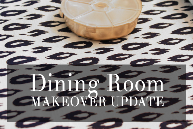 Dining Room Makeover Update