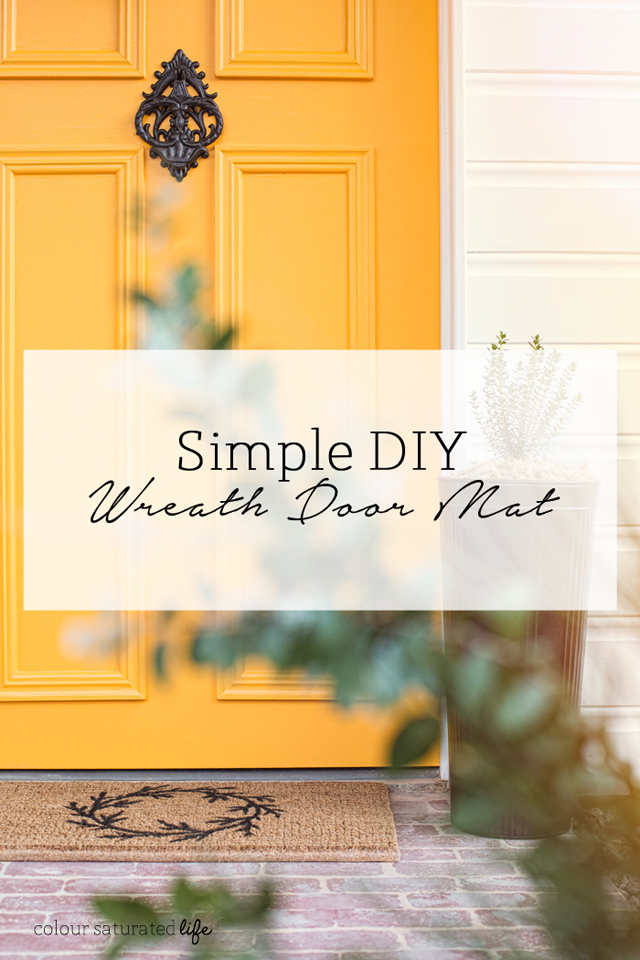 Colour Saturated Life | simple DIY wreath doormat for your front door