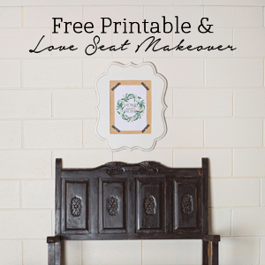 Free Printable & Love Seat Makeover