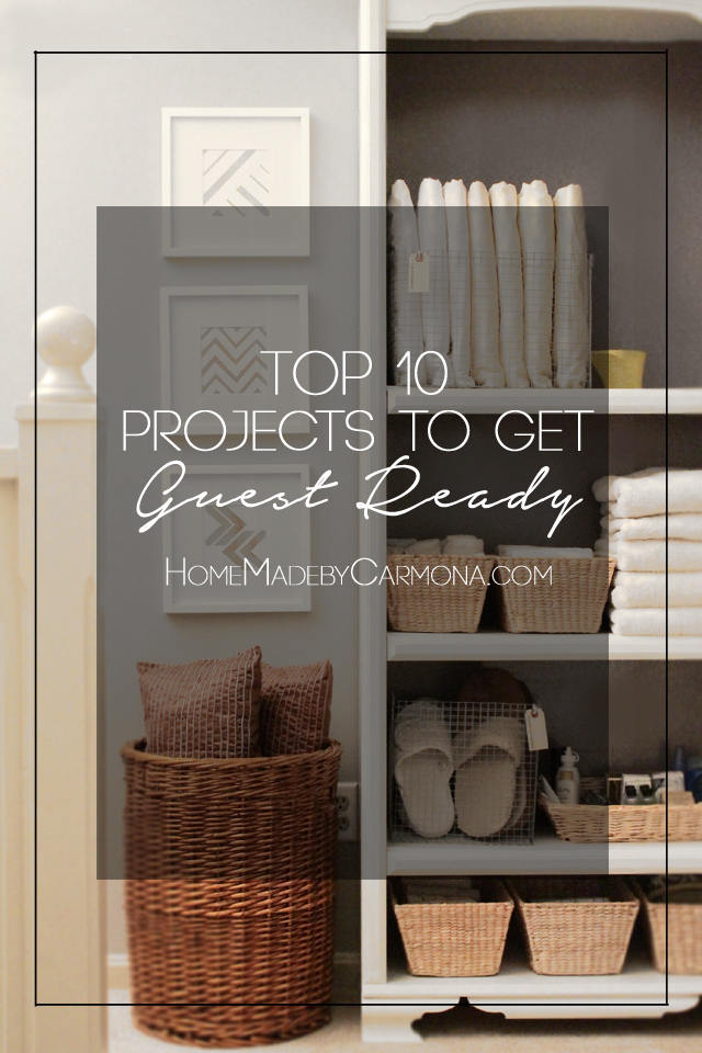 Top 10 Projects To Get Guest Ready