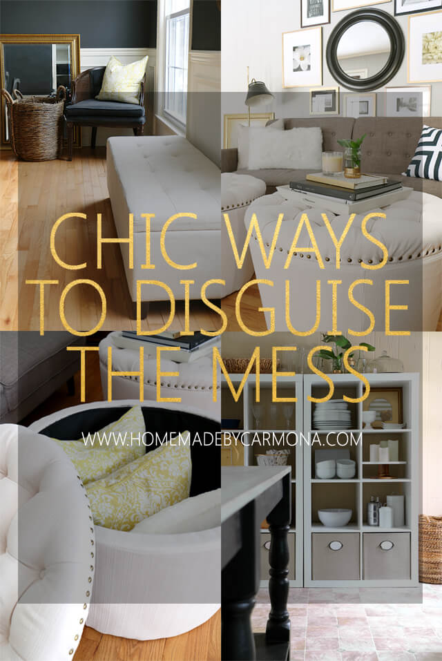 chic-ways-to-disguise-the-mess