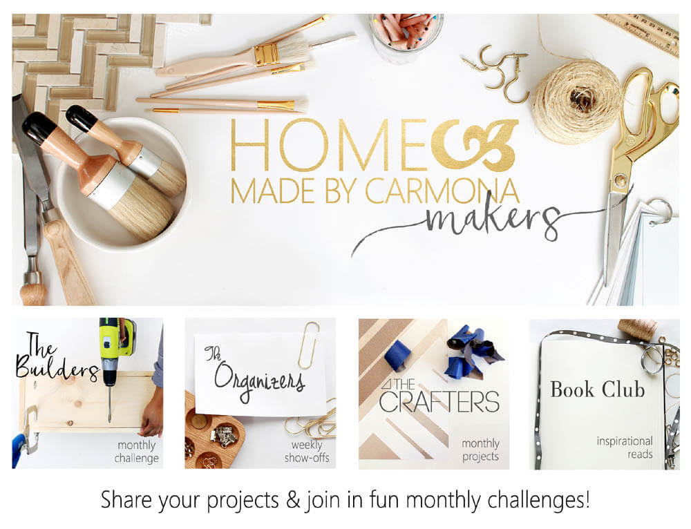 Join the Home Made by Carmona Makers group