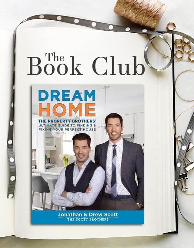 Dream Home -by Jonathan & Drew Scott
