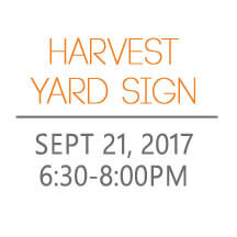 Harvest yard sign