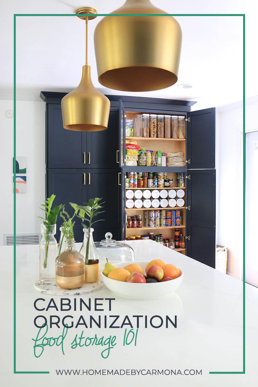 Cabinet Organization - Food Storage 101